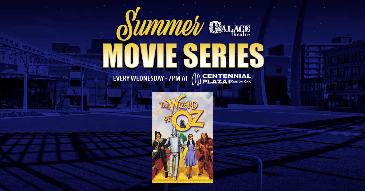 2021 Summer Movie Series: The Wizard of Oz
