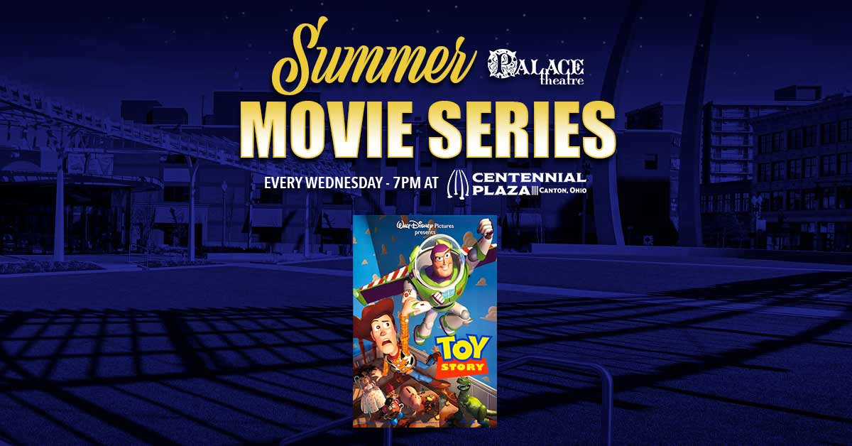 2021 Summer Movie Series: Toy Story