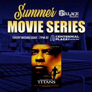 2021 Summer Movie Series: Remember the Titans