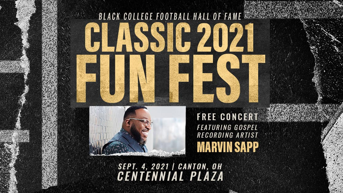 2021 Black College Football Hall of Fame Classic Fun Fest